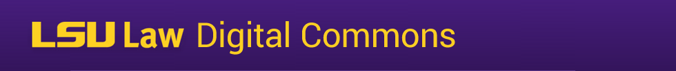 LSU Law Digital Commons