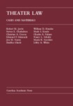 Theater Law: Cases and Materials