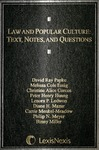 Law and Popular Culture: Text, Notes, and Questions