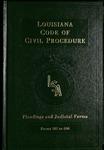 West's Louisiana Statutes Annotated Code of Civil Procedure