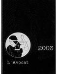 L'Avocat : 2003 by Louisiana State University Law Center